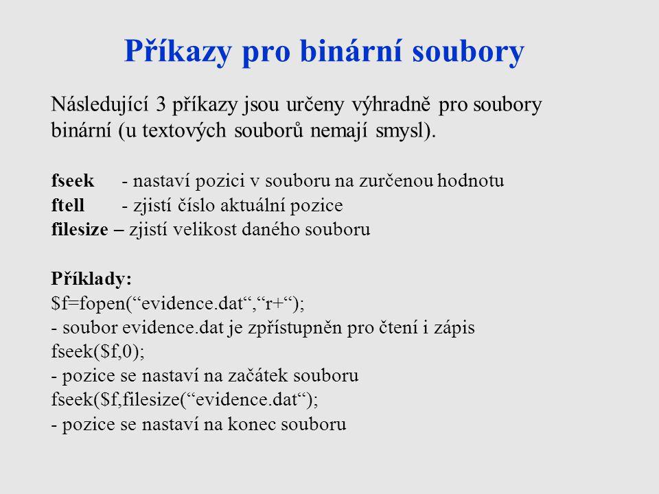 Příkazy pro binární soubory
