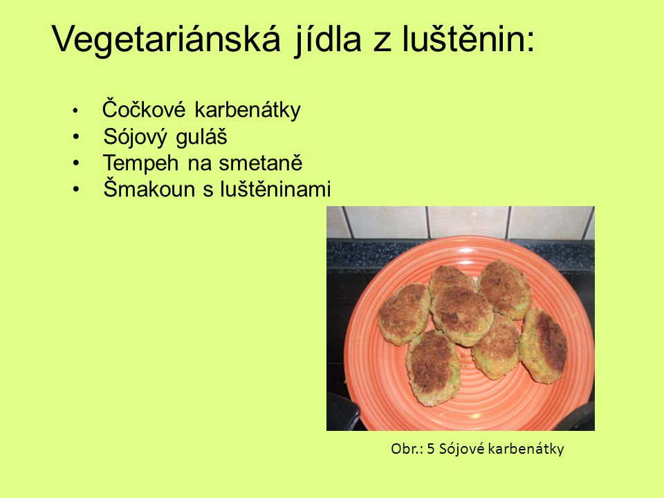 Vegetariánská jídla z luštěnin: