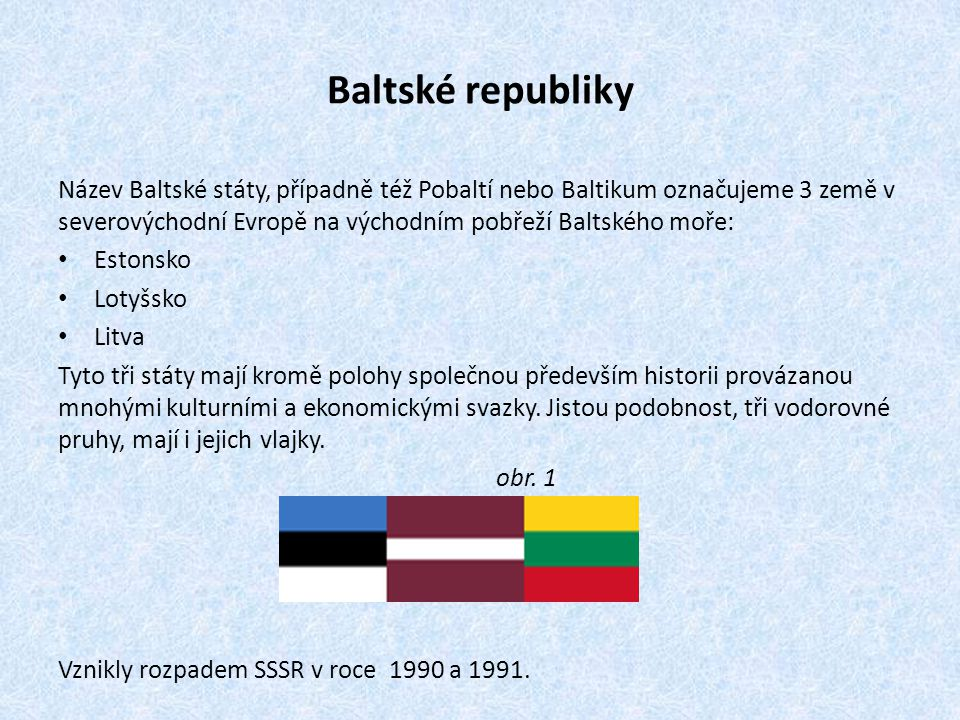Baltské republiky