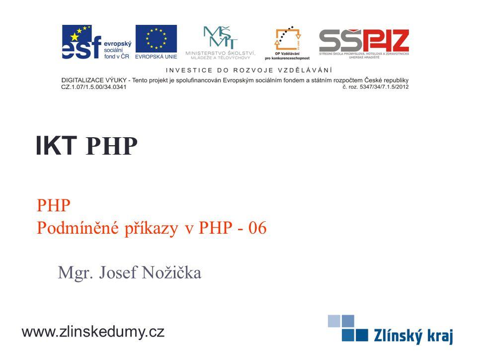 PHP Podmíněné příkazy v PHP - 06