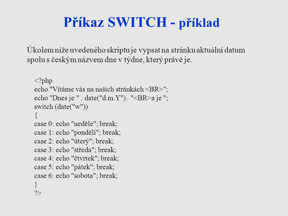 Příkaz SWITCH - příklad