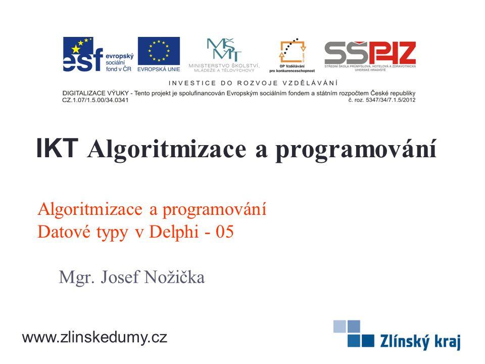 Algoritmizace a programování Datové typy v Delphi - 05