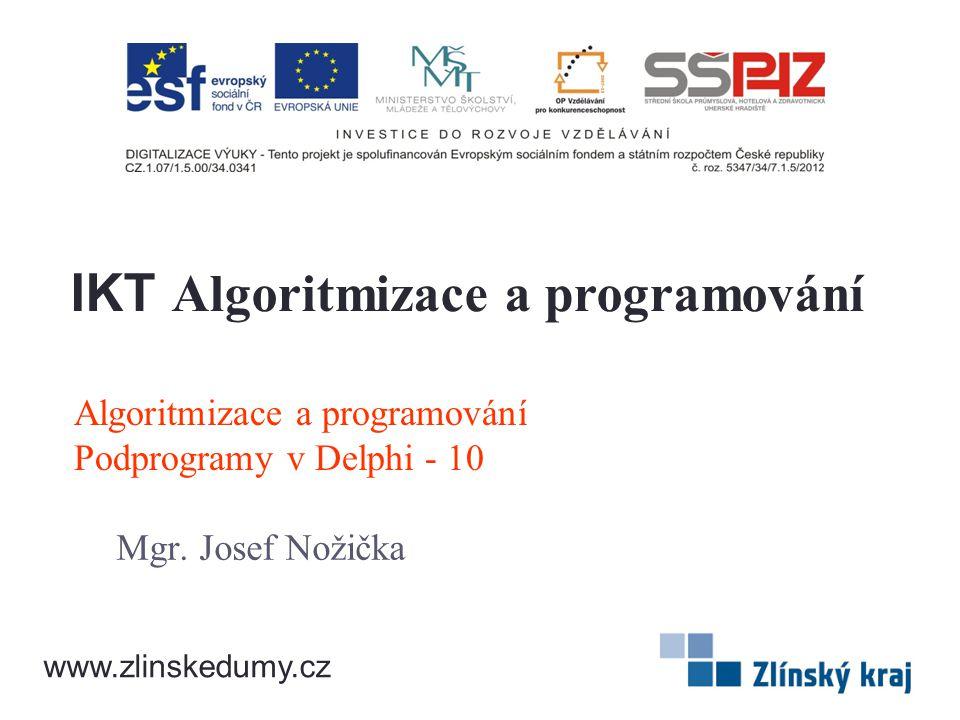 Algoritmizace a programování Podprogramy v Delphi - 10