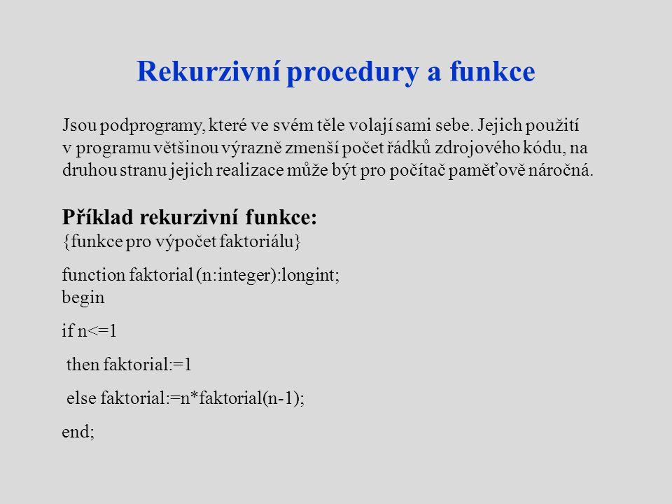 Rekurzivní procedury a funkce