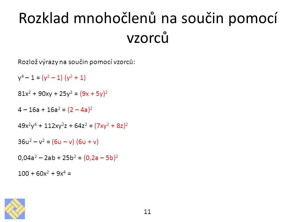 Rozklad mnohočlenů na součin pomocí vzorců