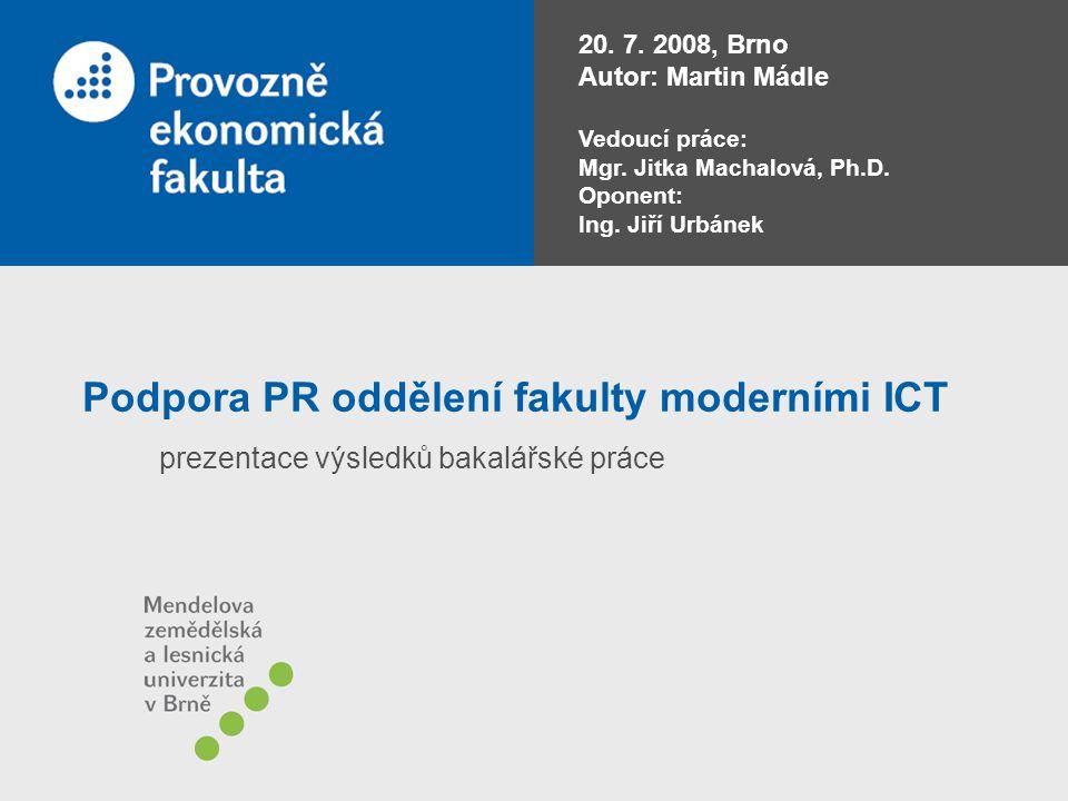 Podpora PR oddělení fakulty moderními ICT