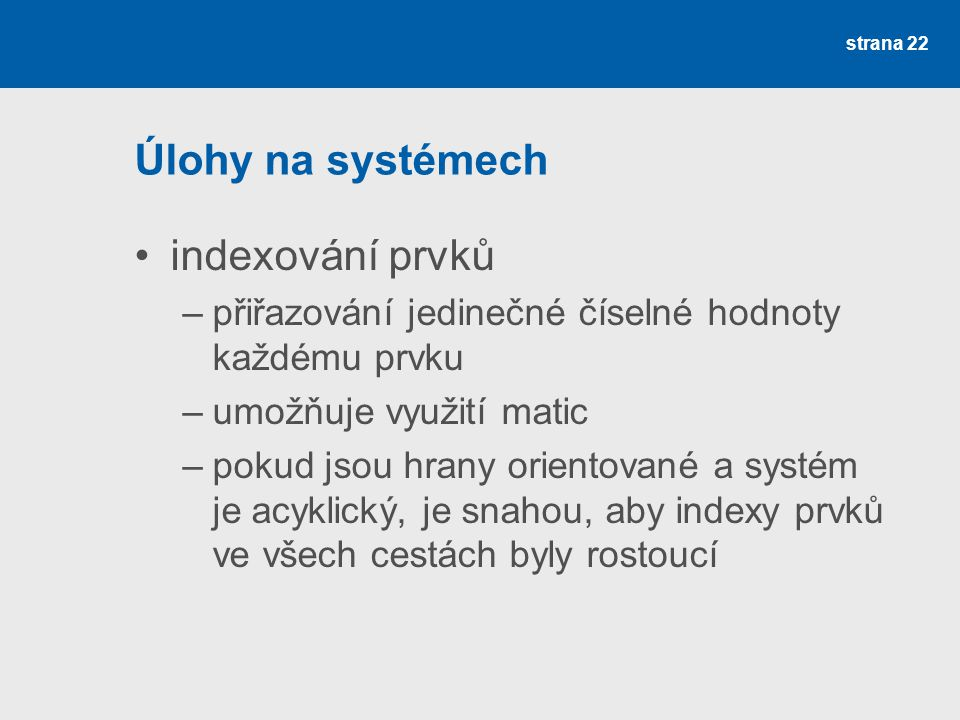 Úlohy na systémech indexování prvků