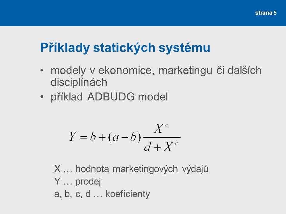 Příklady statických systému