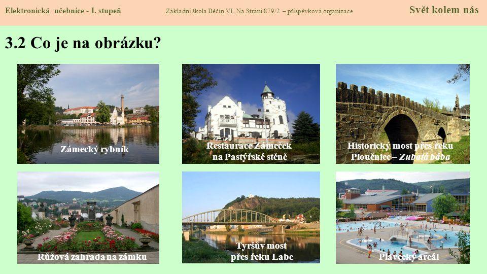 Historický most přes řeku Ploučnice – Zubatá bába