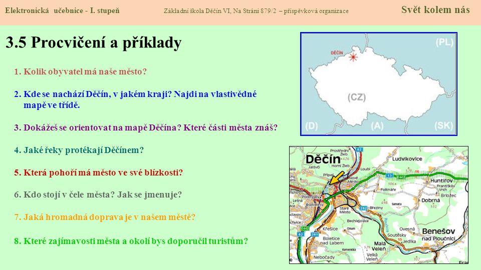 3.5 Procvičení a příklady 1. Kolik obyvatel má naše město