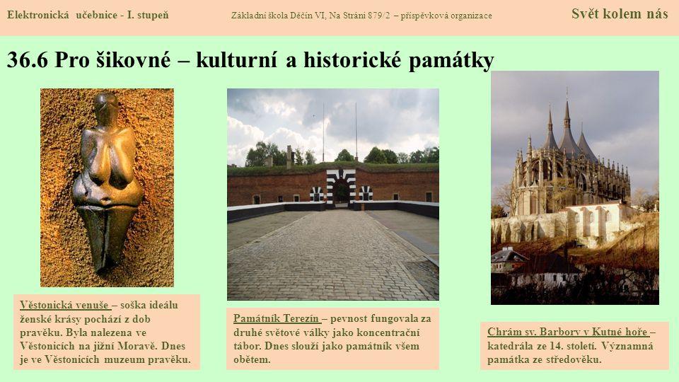 36.6 Pro šikovné – kulturní a historické památky