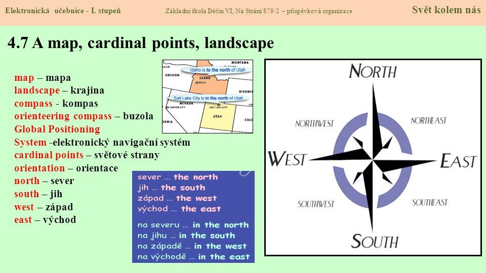 4.7 A map, cardinal points, landscape
