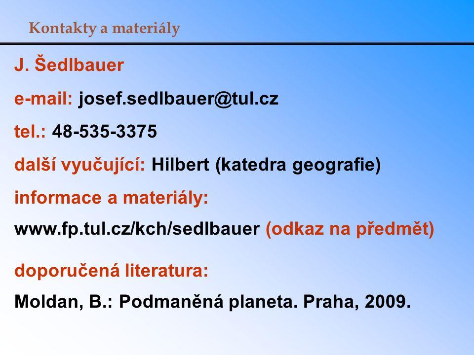 e-mail: josef.sedlbauer@tul.cz tel.: 48-535-3375