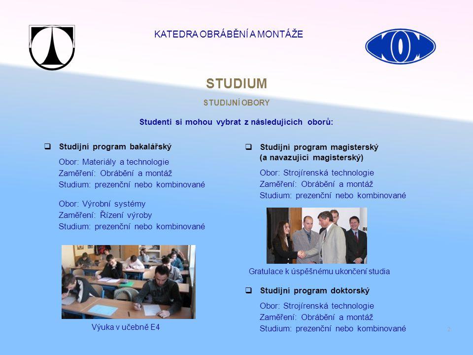 Studenti si mohou vybrat z následujících oborů: