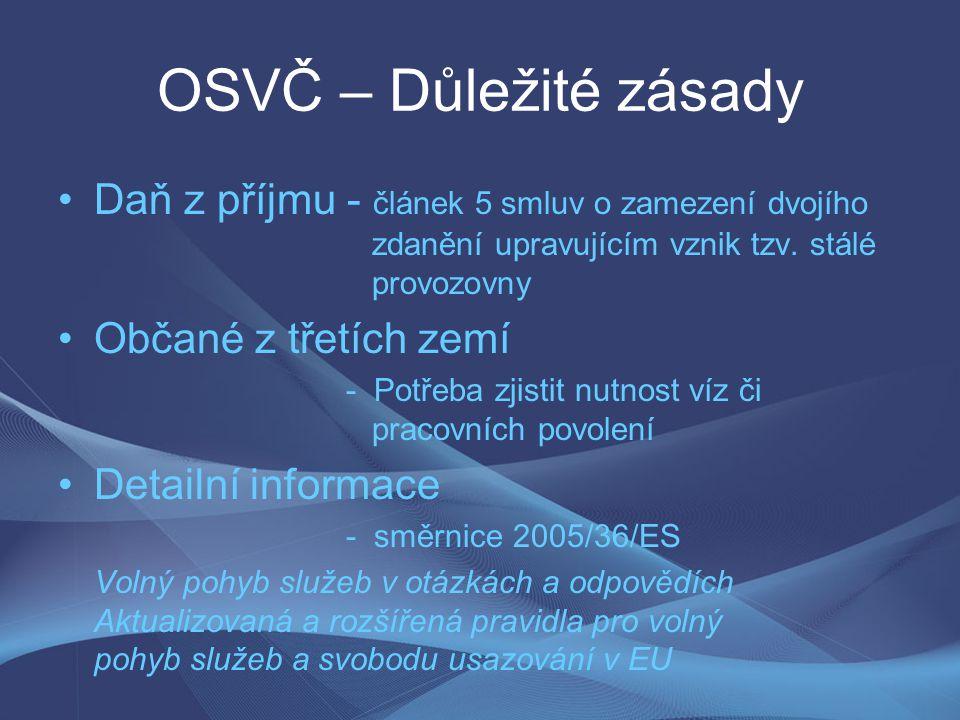 OSVČ – Důležité zásady Daň z příjmu - článek 5 smluv o zamezení dvojího zdanění upravujícím vznik tzv. stálé provozovny.