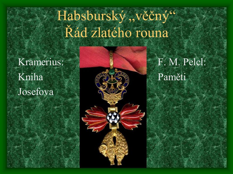 """Habsburský """"věčný Řád zlatého rouna"""