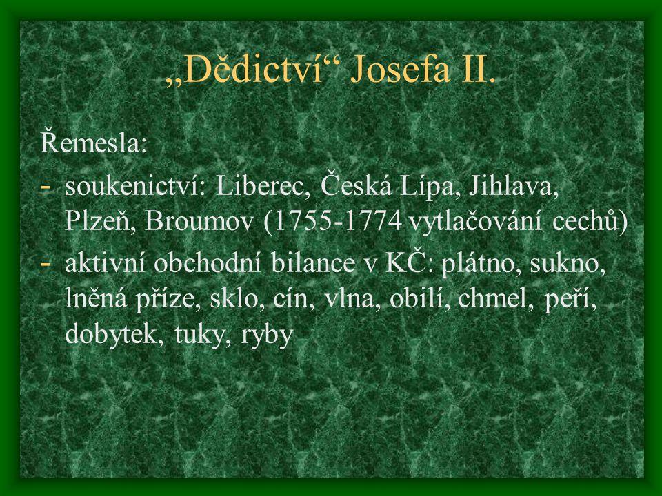 """Dědictví Josefa II. Řemesla:"