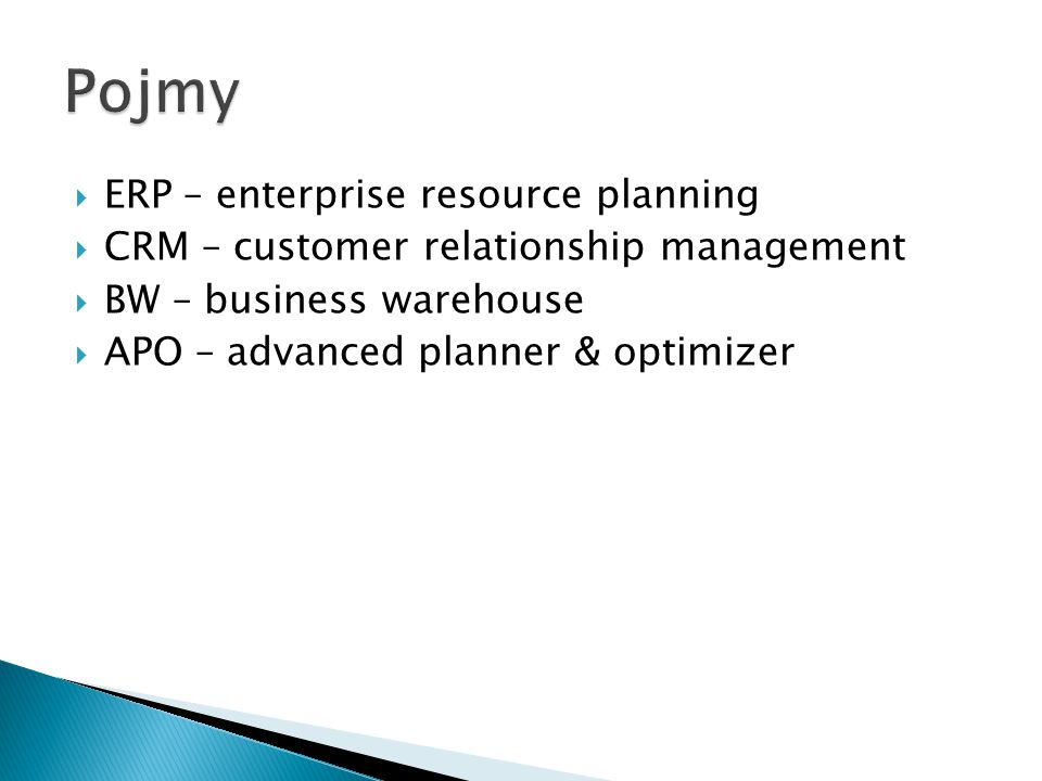 Pojmy ERP – enterprise resource planning