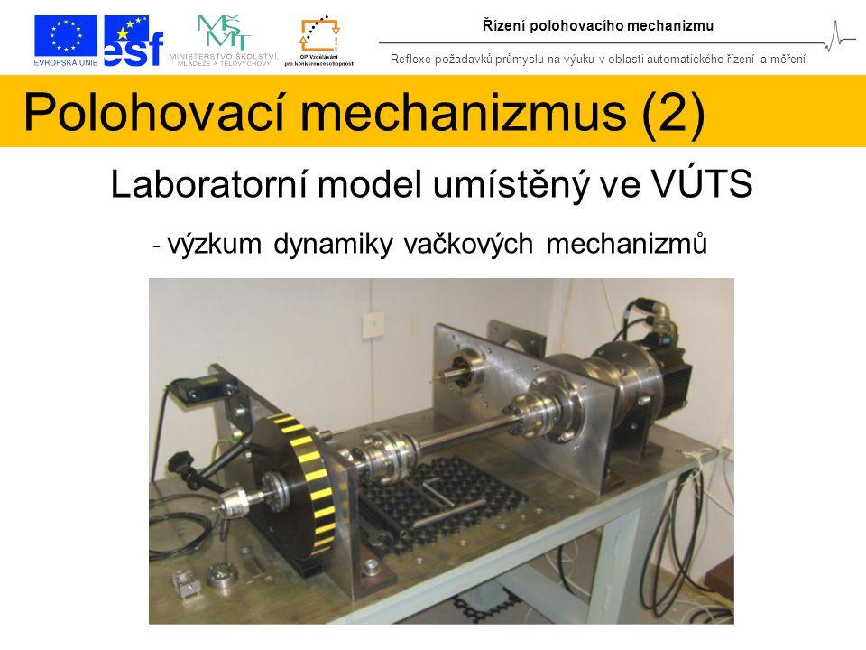 Polohovací mechanizmus (2)