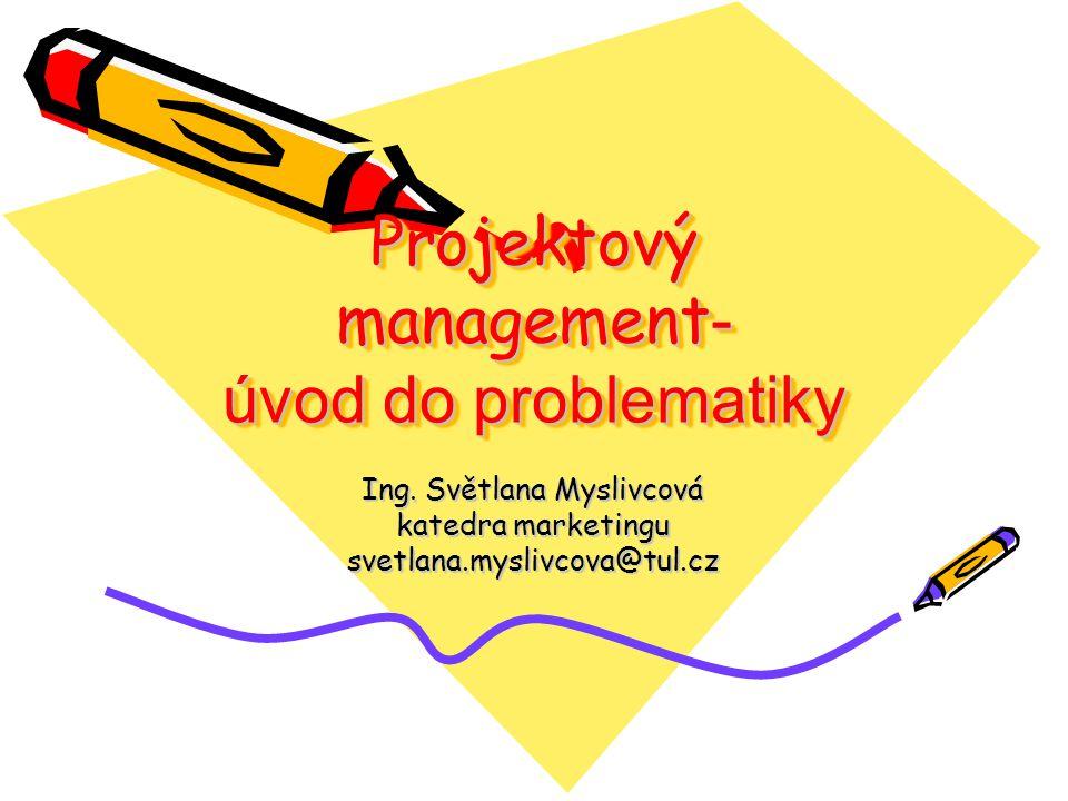 Projektový management- úvod do problematiky