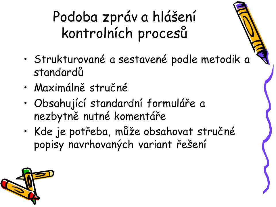 Podoba zpráv a hlášení kontrolních procesů