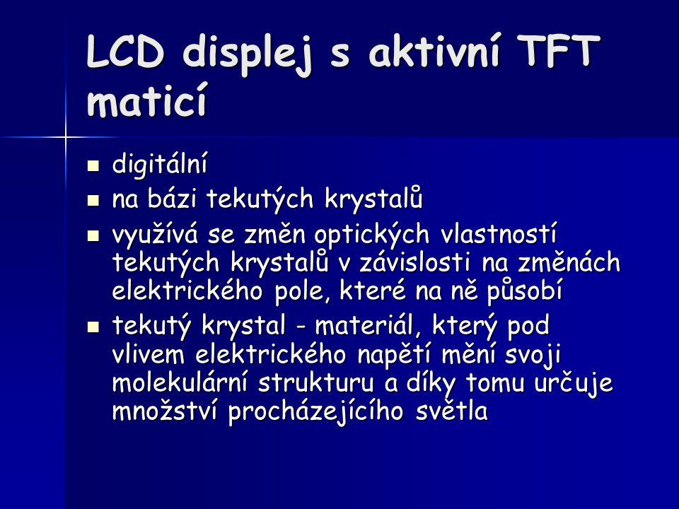 LCD displej s aktivní TFT maticí