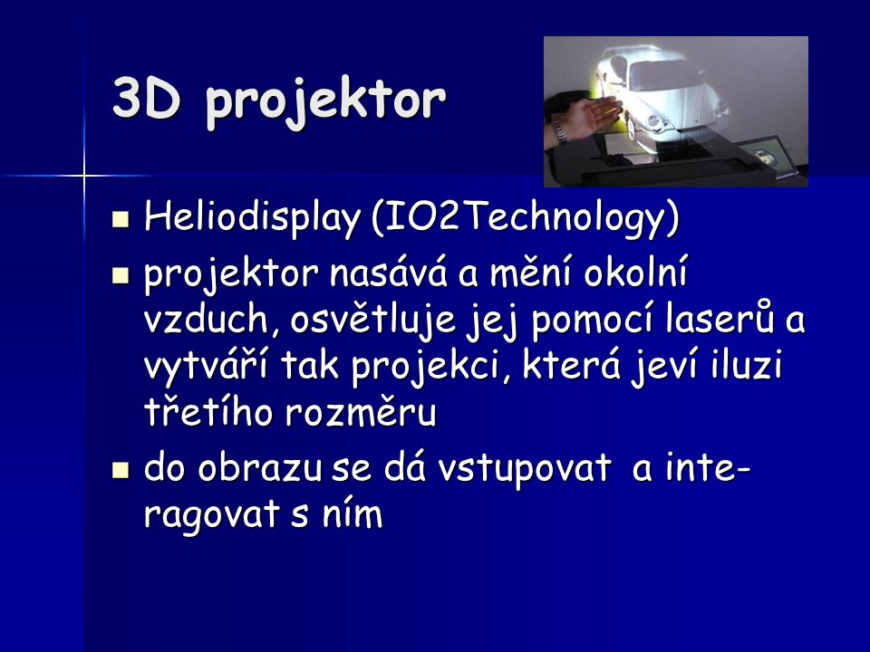 3D projektor Heliodisplay (IO2Technology)