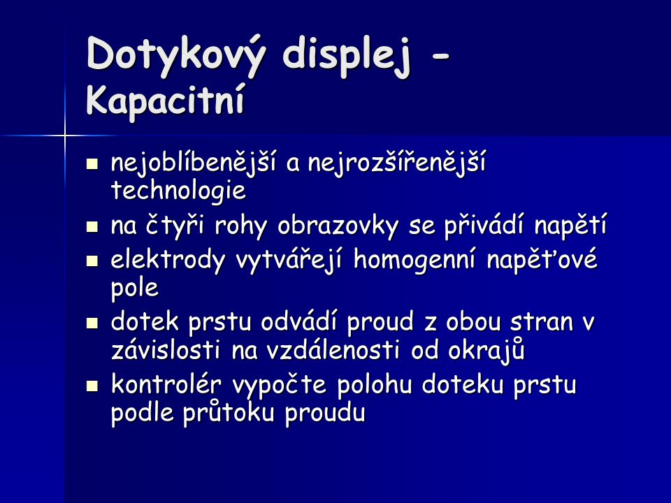 Dotykový displej - Kapacitní