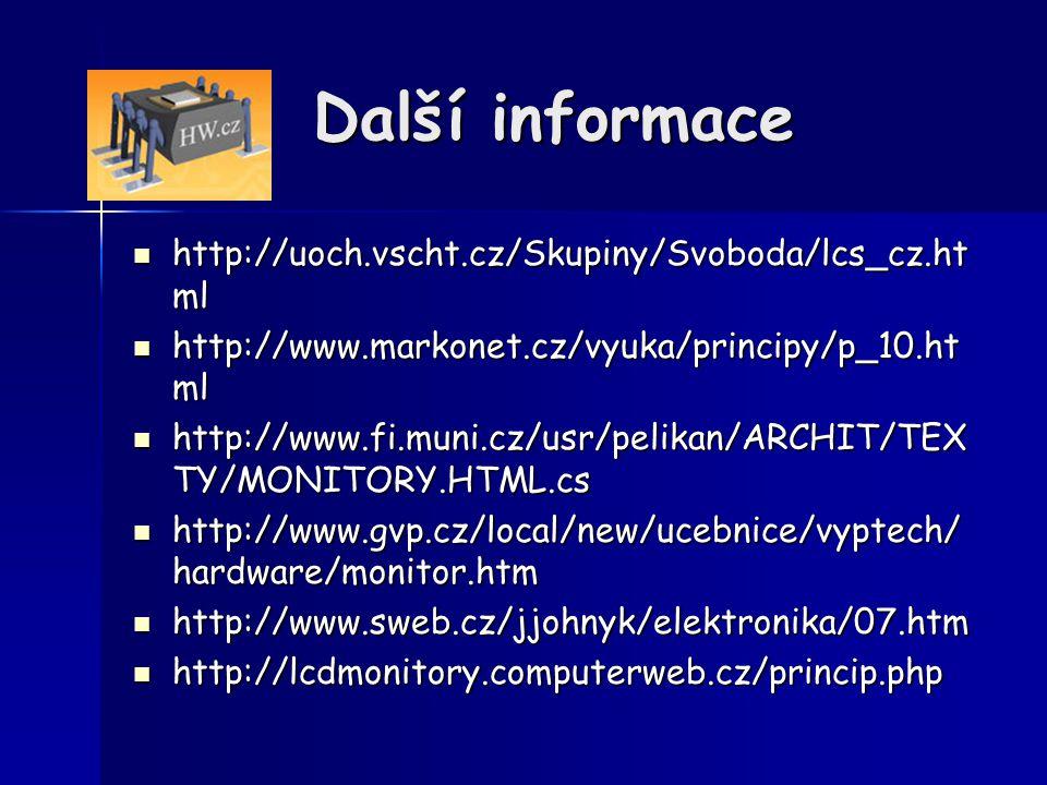 Další informace http://uoch.vscht.cz/Skupiny/Svoboda/lcs_cz.html