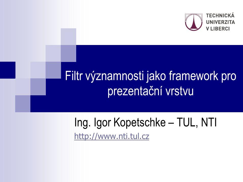 Filtr významnosti jako framework pro prezentační vrstvu
