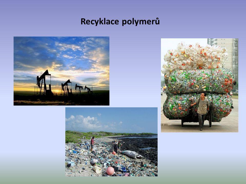 Recyklace polymerů