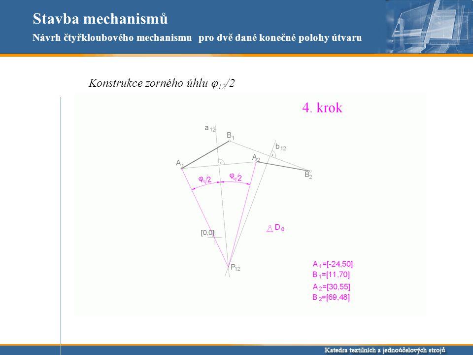Stavba mechanismů Konstrukce zorného úhlu j12/2