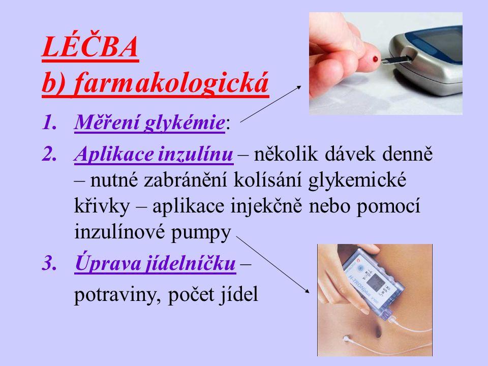 LÉČBA b) farmakologická