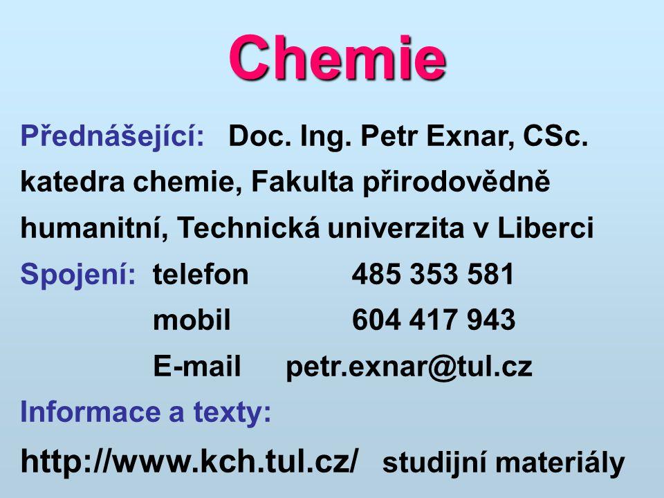 Chemie http://www.kch.tul.cz/ studijní materiály