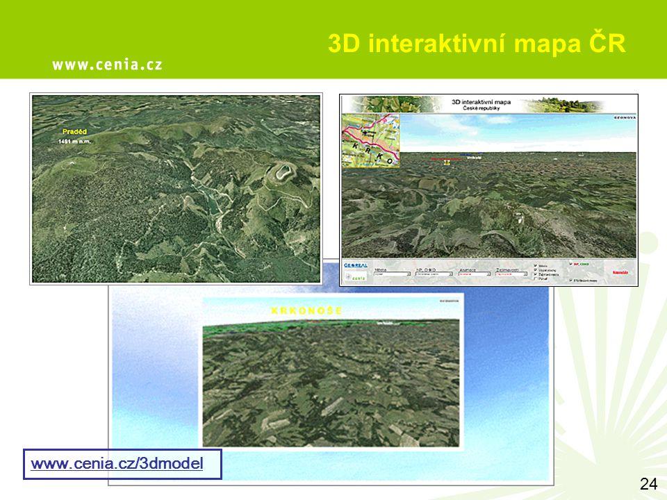 3D interaktivní mapa ČR www.cenia.cz/3dmodel 24