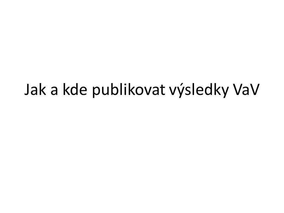 Jak a kde publikovat výsledky VaV