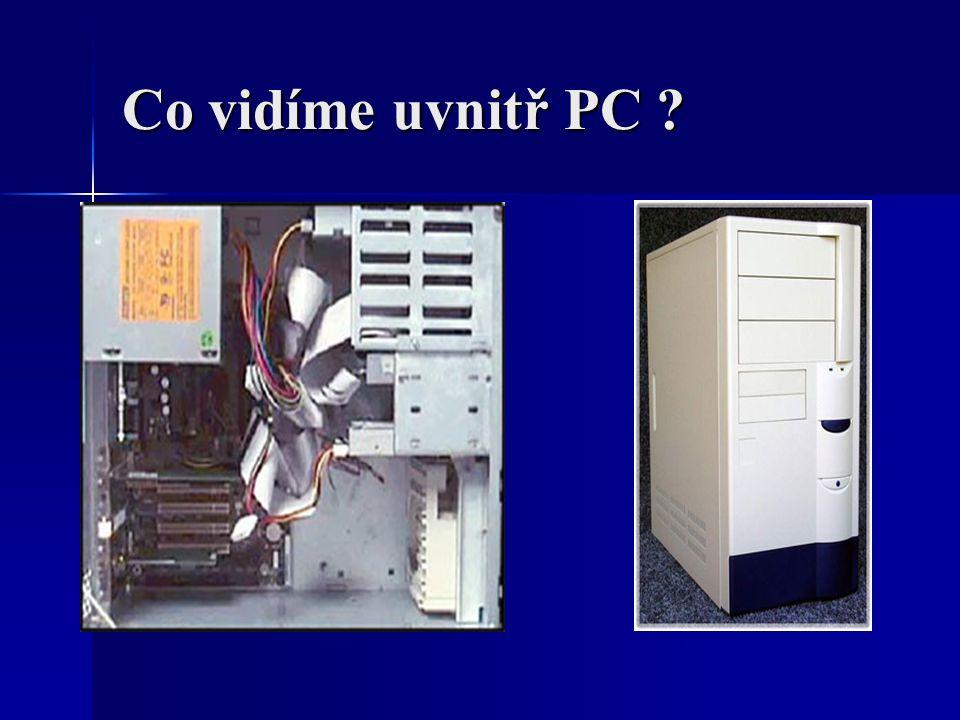 Co vidíme uvnitř PC