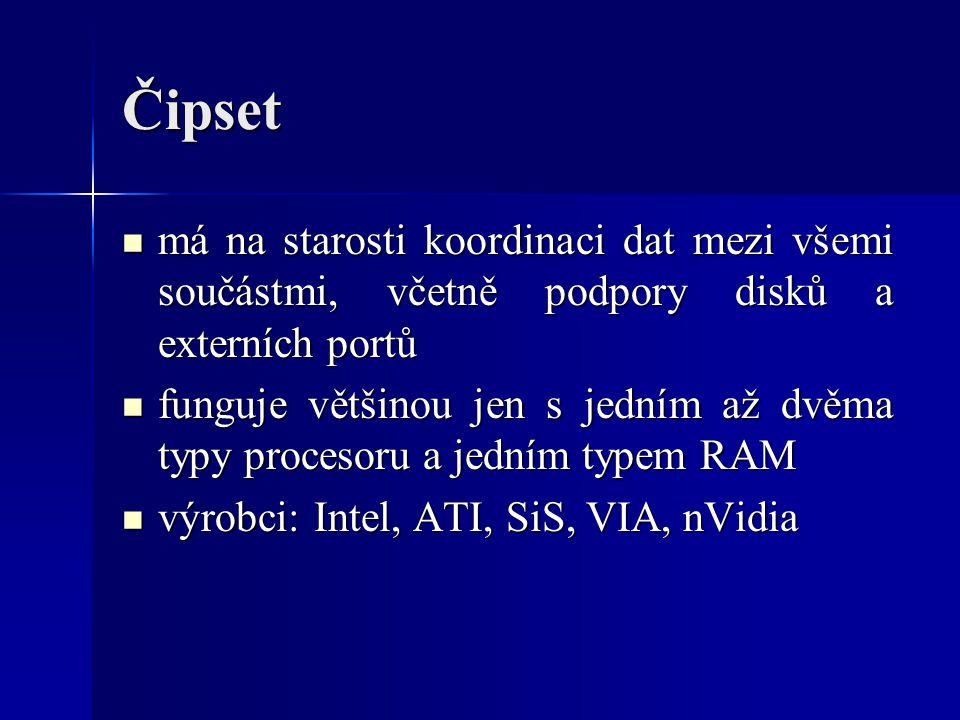 Čipset má na starosti koordinaci dat mezi všemi součástmi, včetně podpory disků a externích portů.