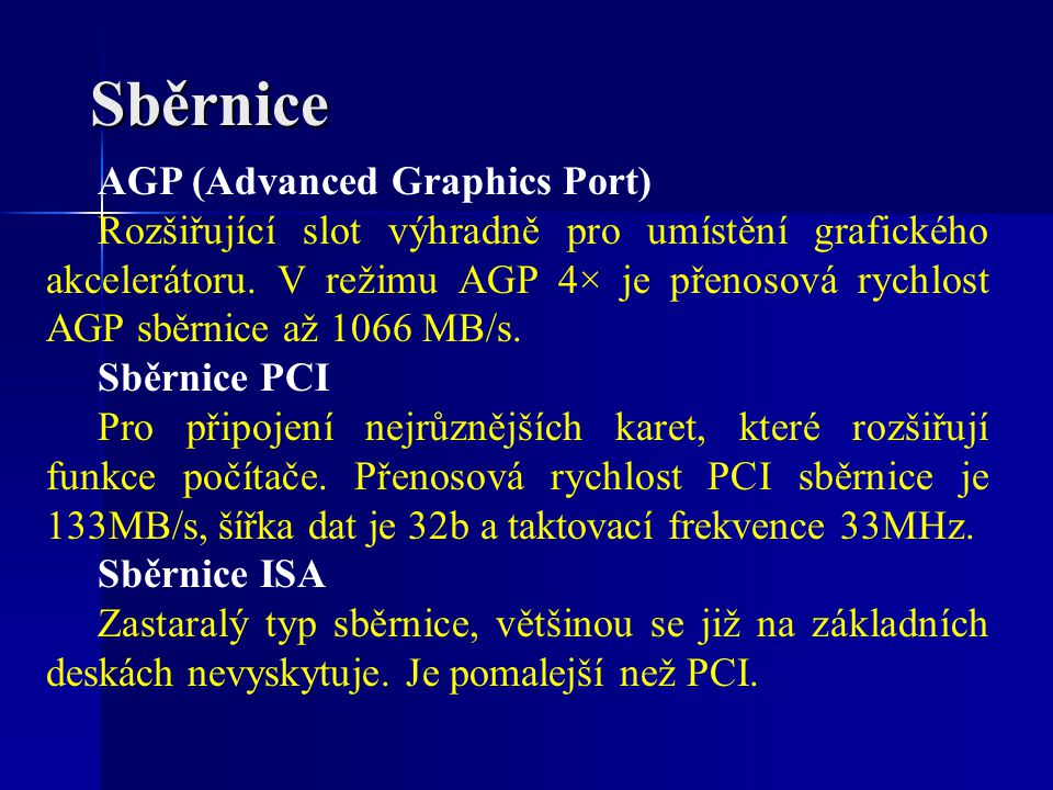 Sběrnice AGP (Advanced Graphics Port)