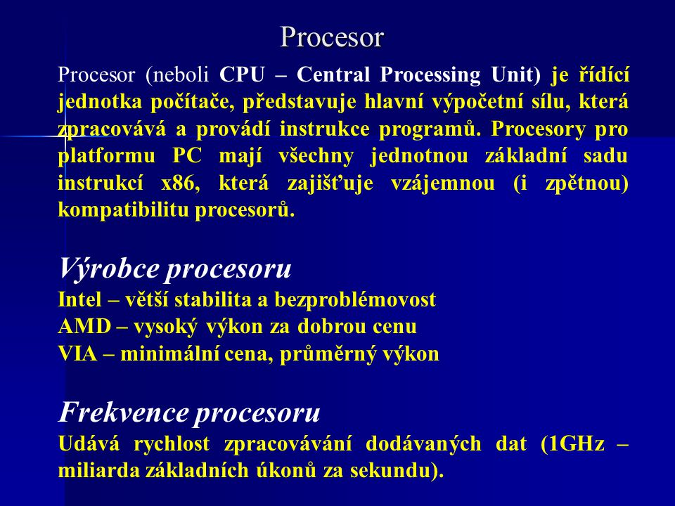 Procesor Výrobce procesoru Frekvence procesoru