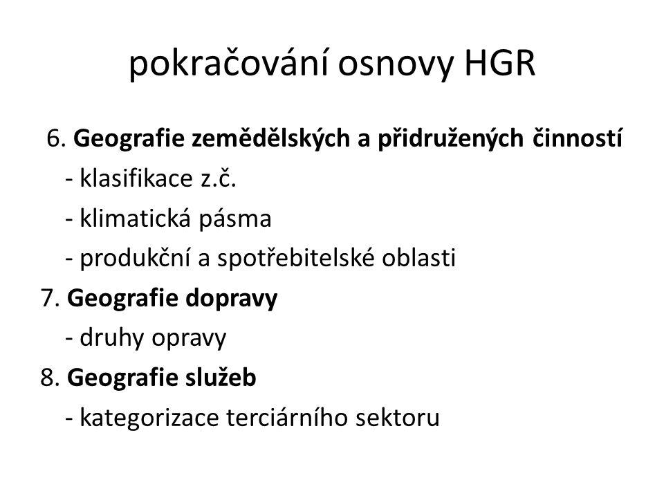 pokračování osnovy HGR