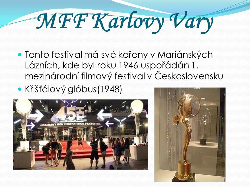 MFF Karlovy Vary Tento festival má své kořeny v Mariánských Lázních, kde byl roku 1946 uspořádán 1. mezinárodní filmový festival v Československu.