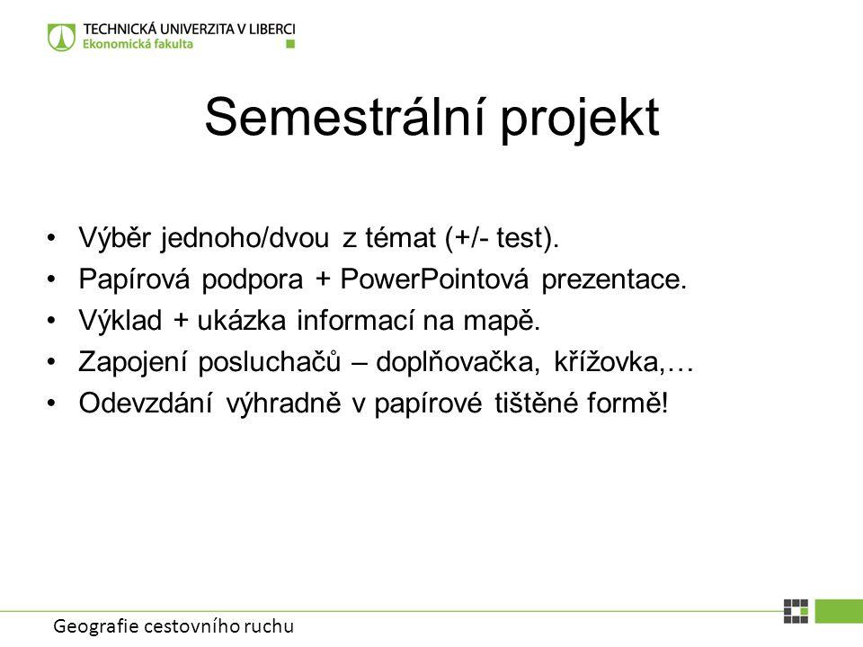 Semestrální projekt Výběr jednoho/dvou z témat (+/- test).