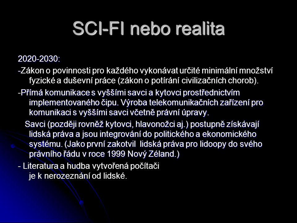 SCI-FI nebo realita 2020-2030: