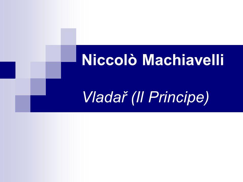 Niccolò Machiavelli Vladař (Il Principe)