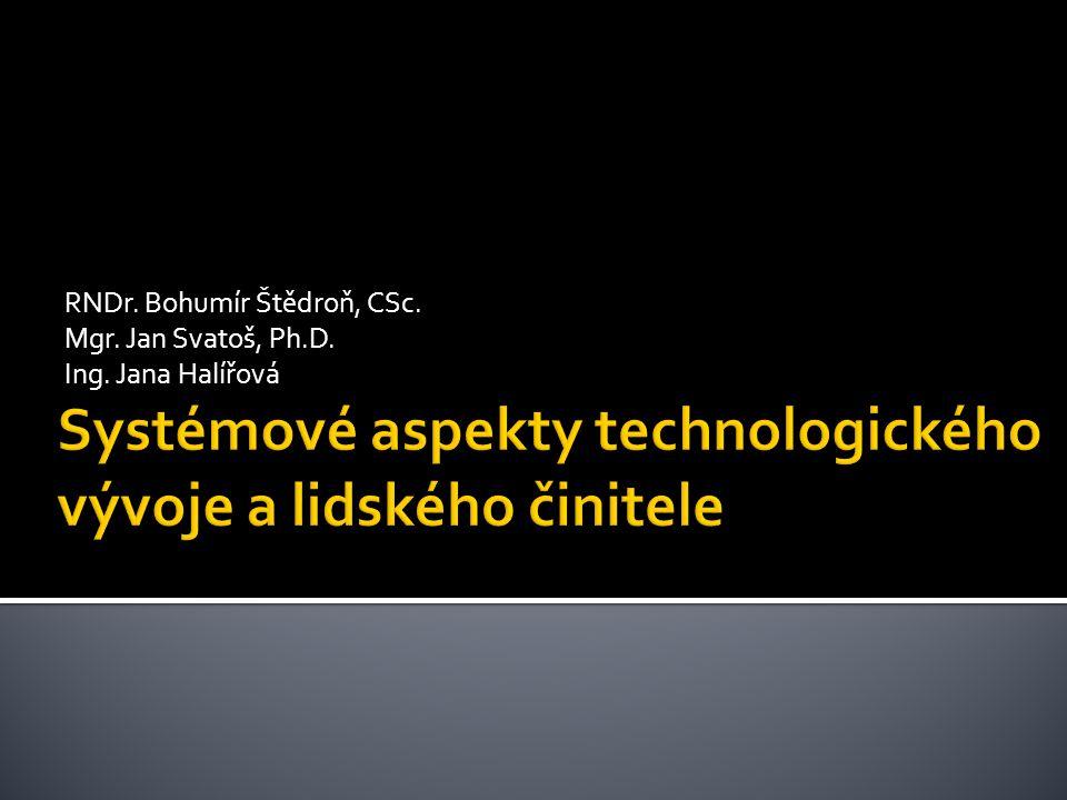 Systémové aspekty technologického vývoje a lidského činitele