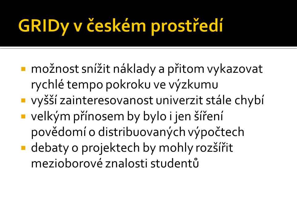 GRIDy v českém prostředí