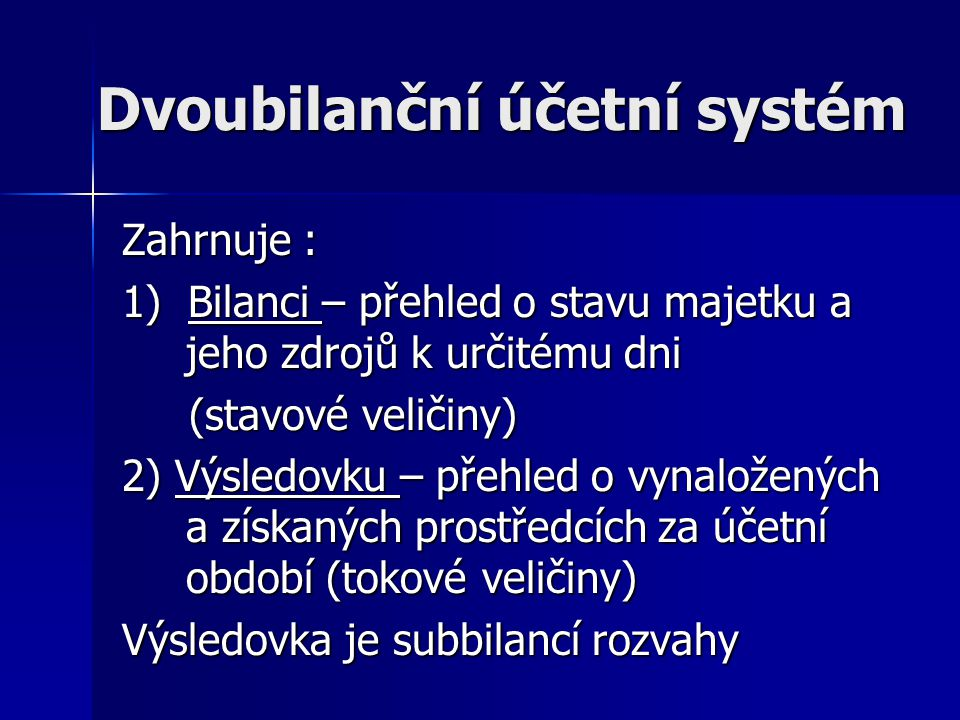 Dvoubilanční účetní systém
