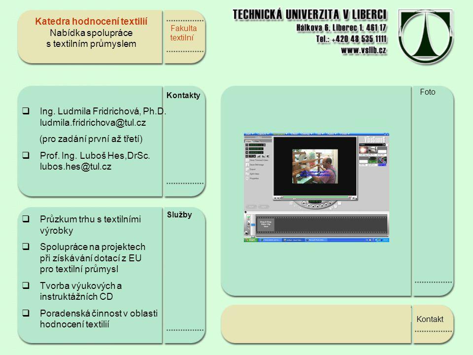 Katedra hodnocení textilií Nabídka spolupráce s textilním průmyslem