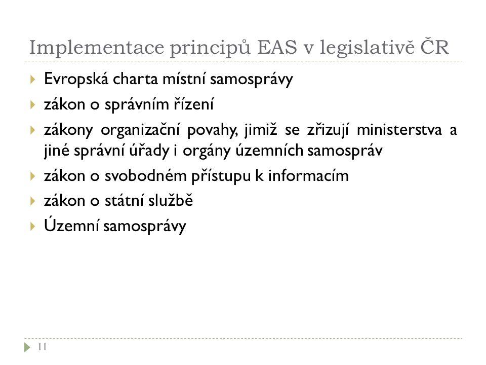 Implementace principů EAS v legislativě ČR